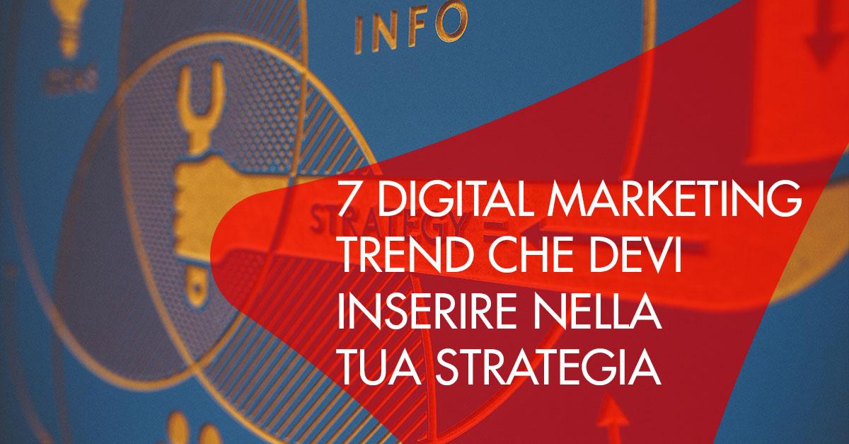 digital marketing trend strategia