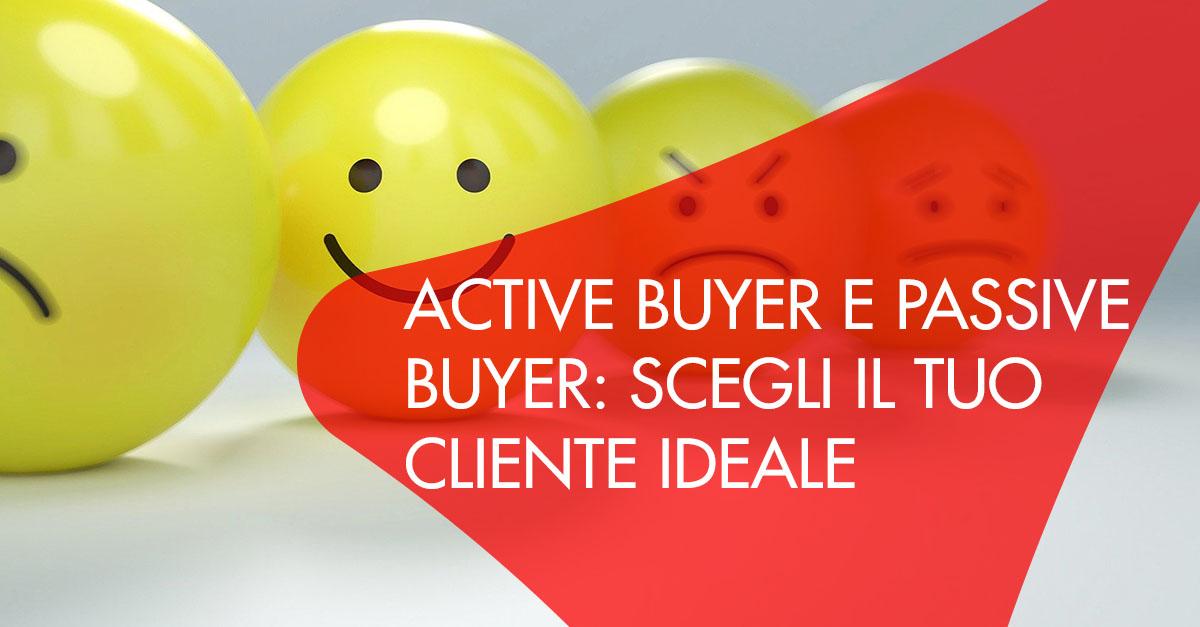 differenza active e passive buyer