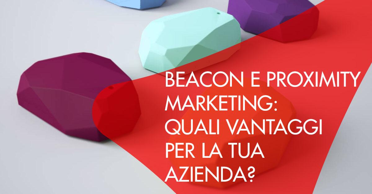 Beacon Proximity marketing vantaggi