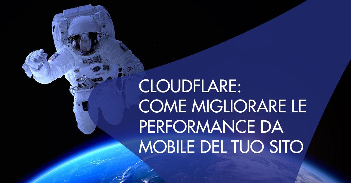 cloudflare migliorare performance mobile sito