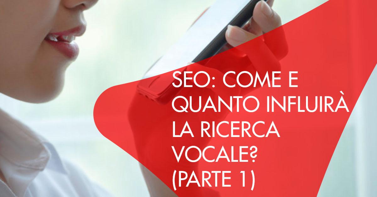 Seo come influirà ricerca vocale