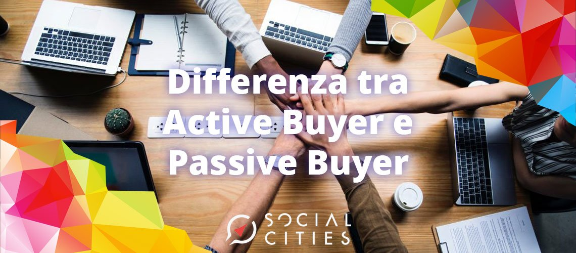 Differenza-tra-active-buyer-e-passive-buyer