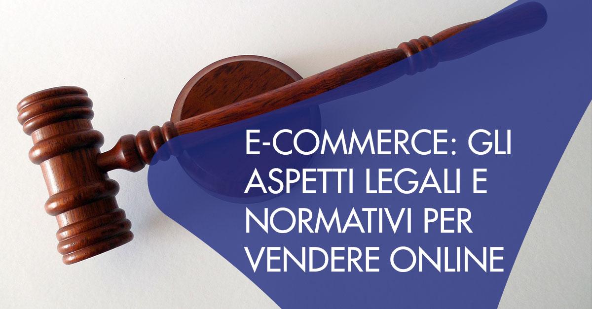 E-Commerce aspetti legali e normativi