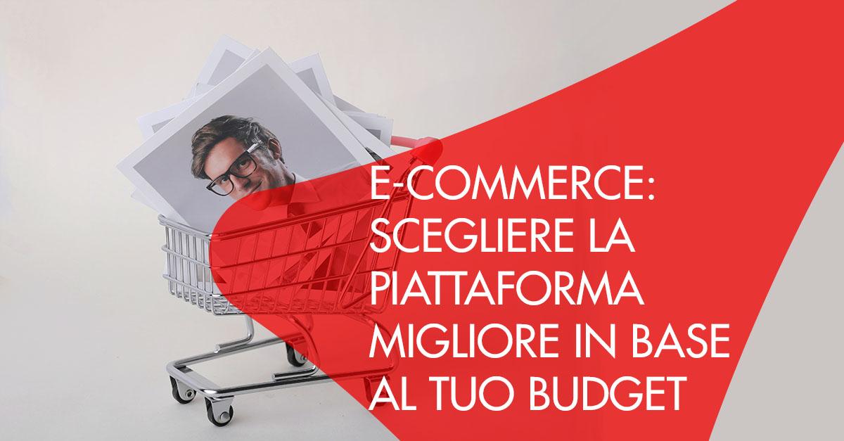 E-Commerce scegliere piattaforma budget