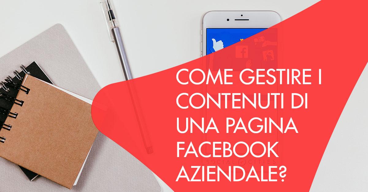 Gestire contenuti Facebook aziendale