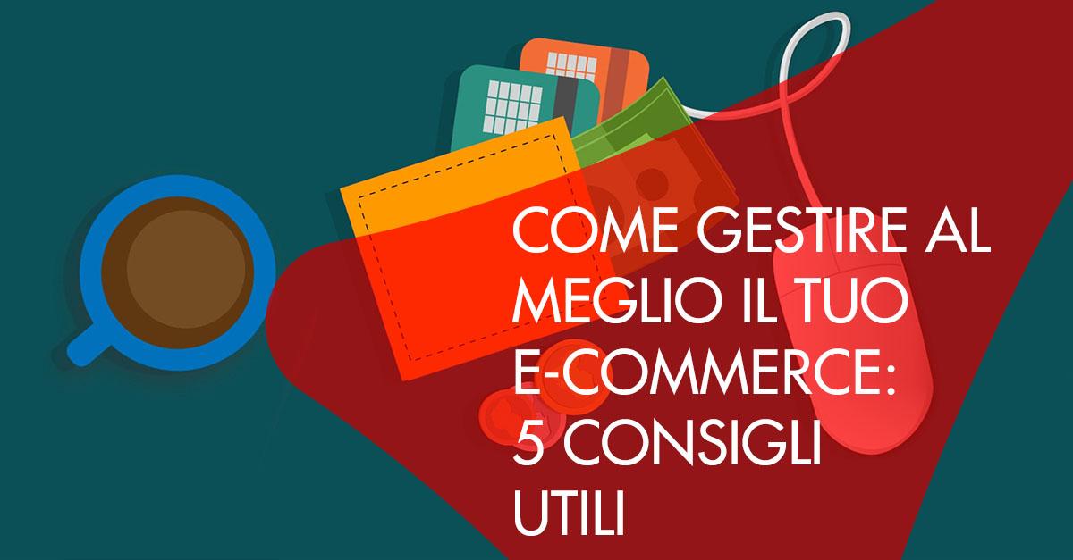 5 consigli per gestire e-commerce