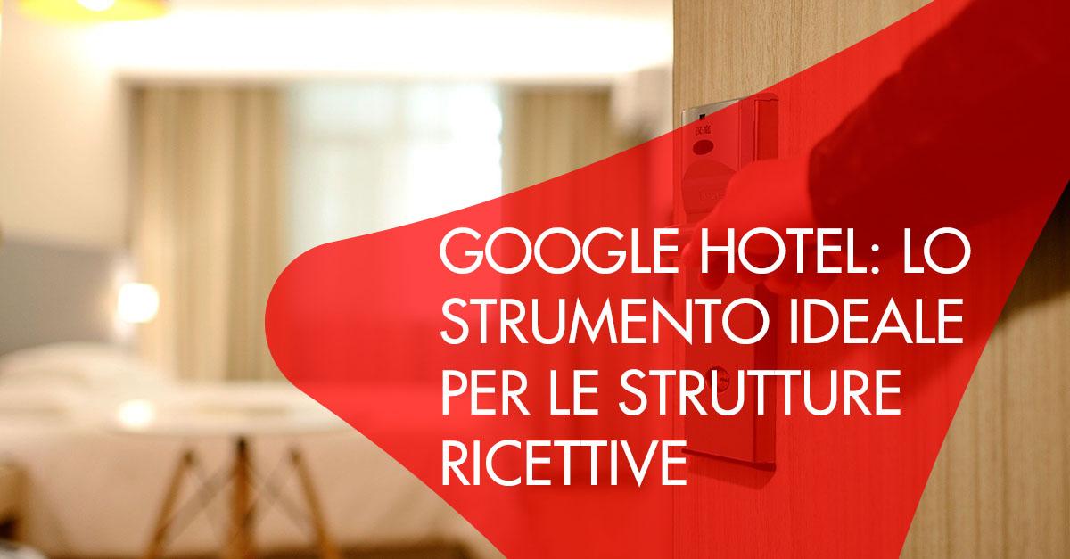 Google Hotel strumento strutture ricettive