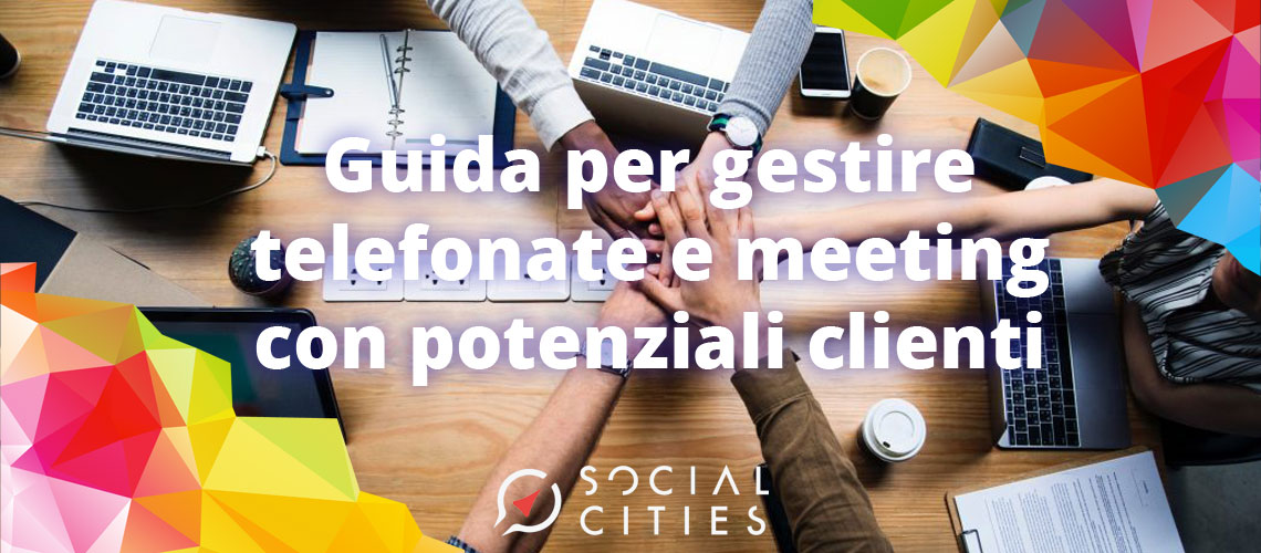 Guida-per-gestire-telefonate-e-meeting-con-potenziali-clienti