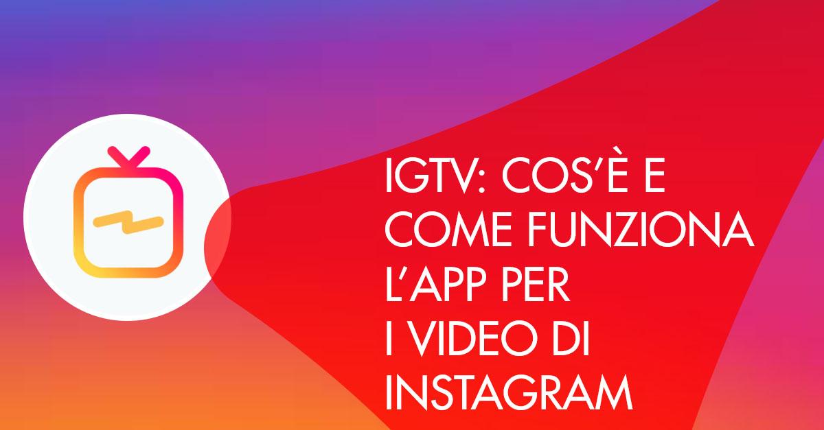 IGTV Cos'è e come funziona