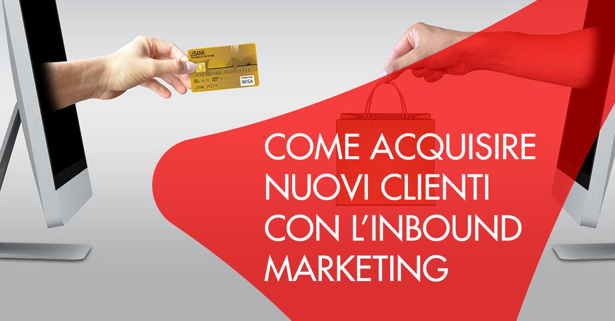 inbound marketing nuovi clienti