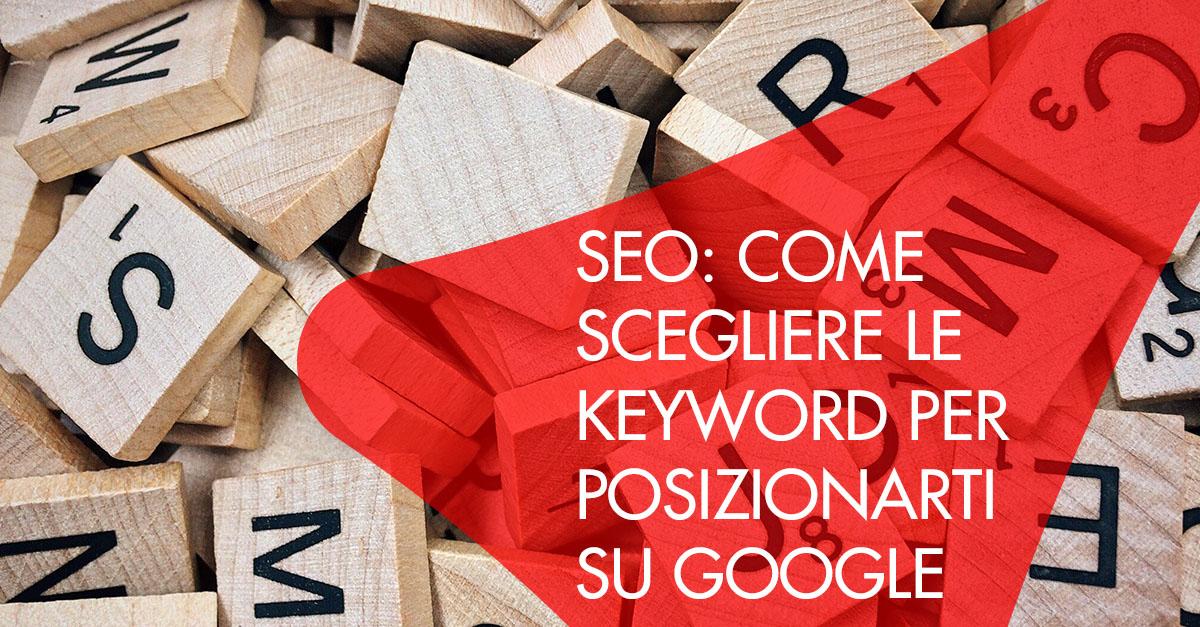seo come scegliere keyword posizionamento google