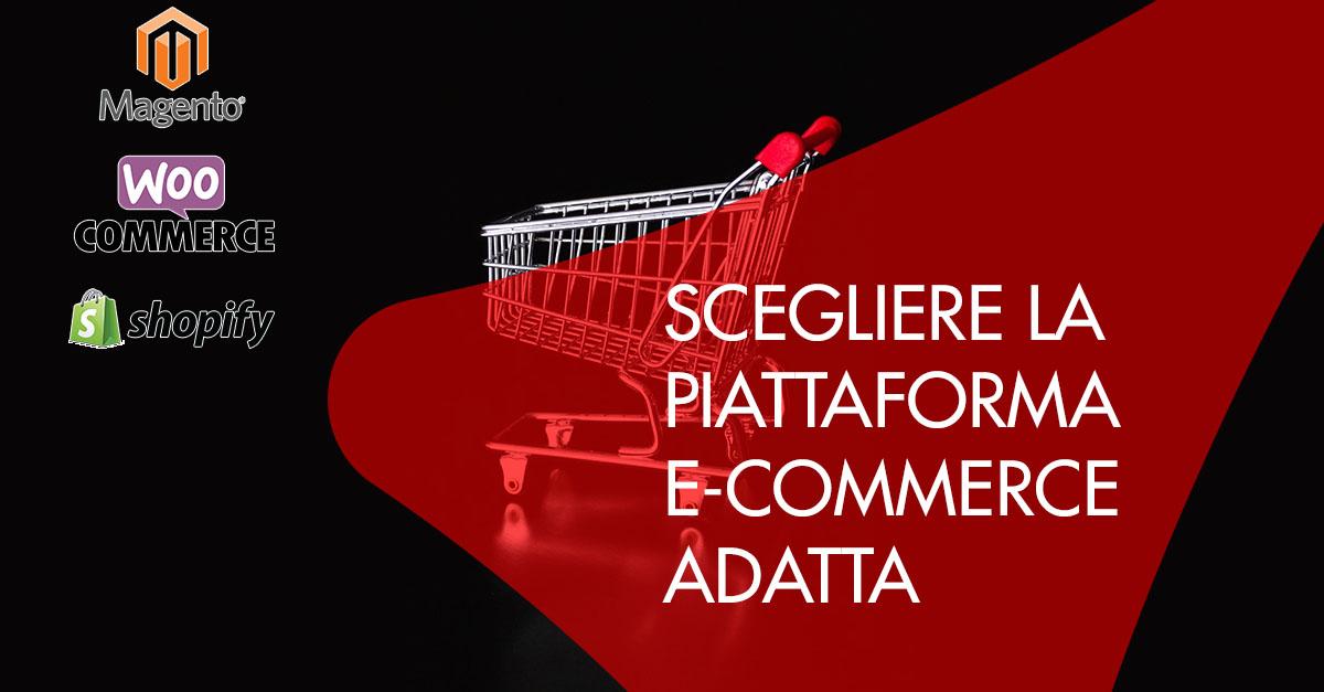 Scegliere piattaforma e-commerce magento woocommerce shopify