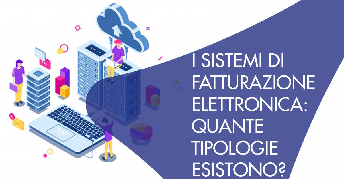 sistemi fatturazione elettronica tipologie