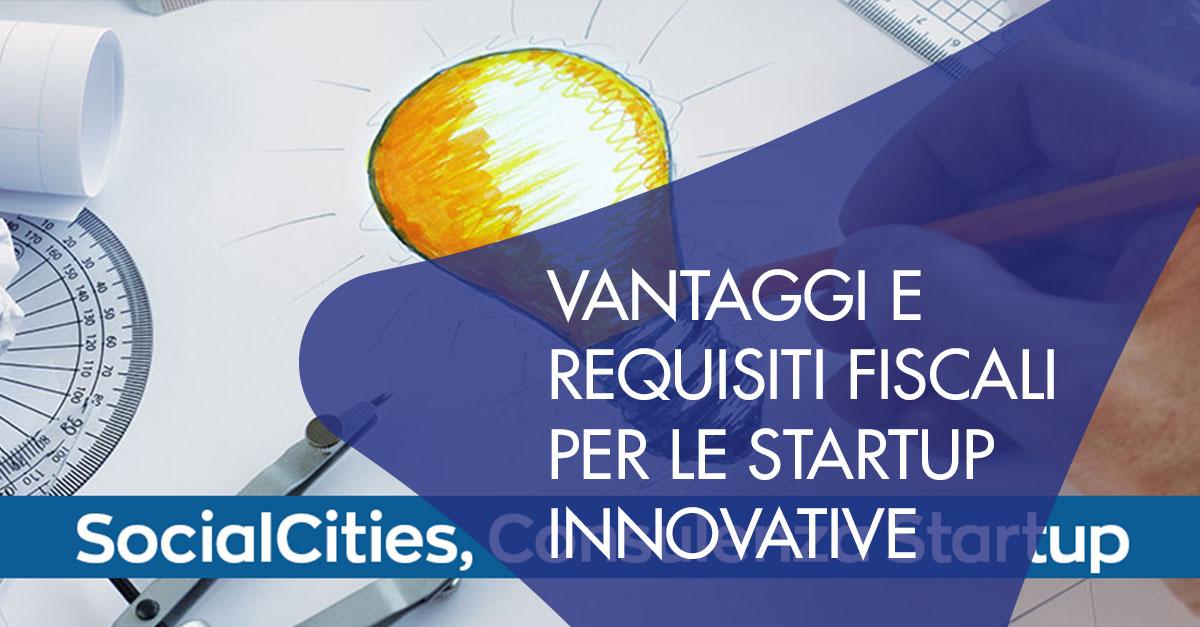 Vantaggi requsiti fiscali startup