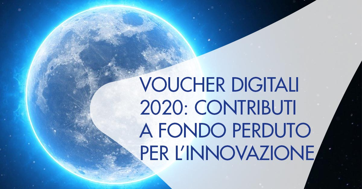 Voucher Digitali 2020 contributi innovazione