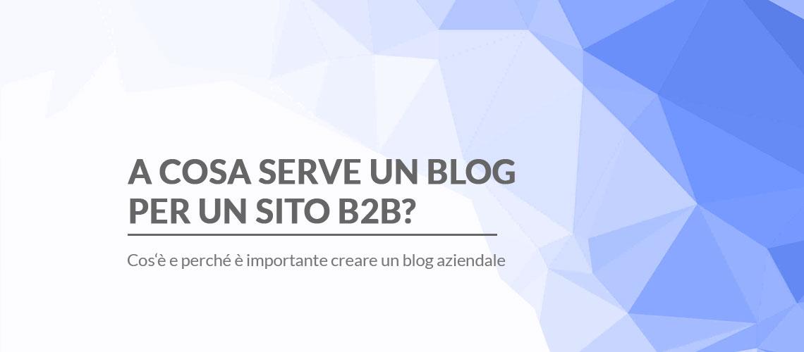 a-cosa-serve-blog-aziendale-sito-b2b