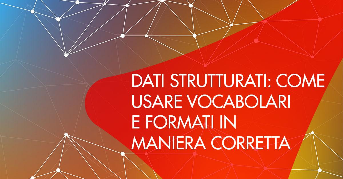 dati-strutturati-usare-vocabolari-formati-correttamente