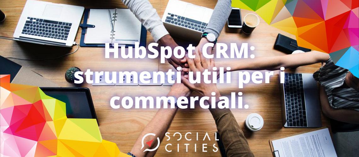 hubspot-crm-strumenti-utili-per-commerciali-azienda