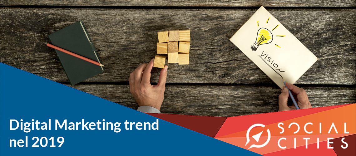 tendenze digital marketing 2019