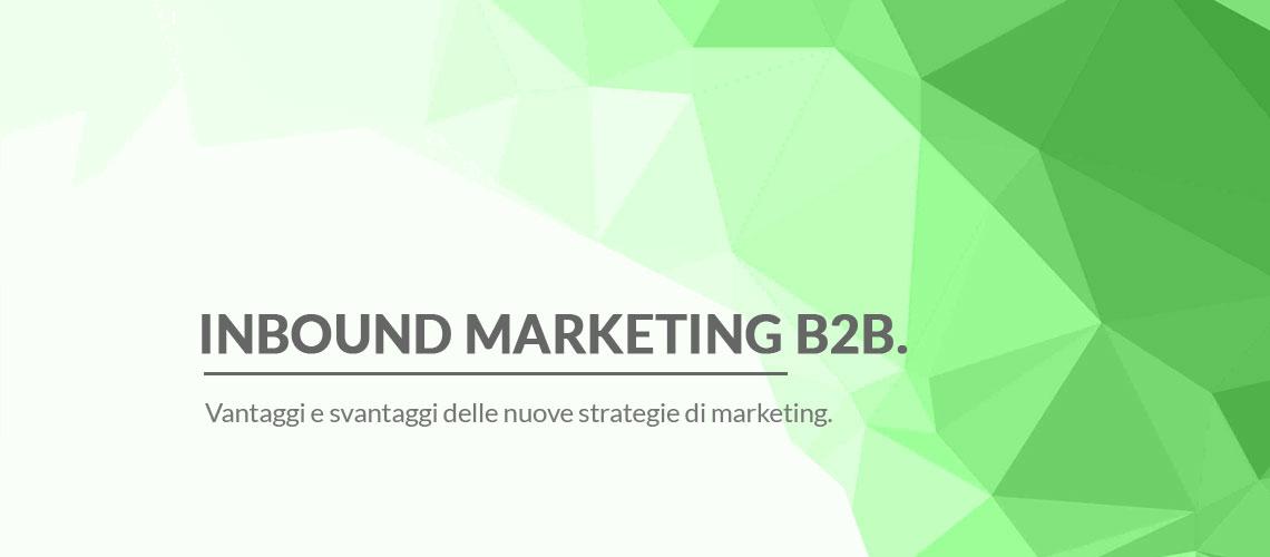 vantaggi-svantaggi-inbound-marketing-b2b